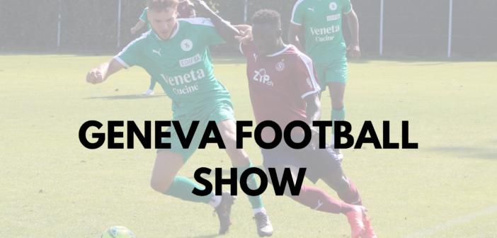 Geneva Football Show du 20/09/21