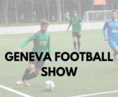Geneva Football Show du 11/10/2021