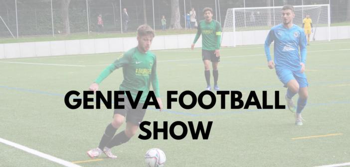 Geneva Football Show du 18/10/2021